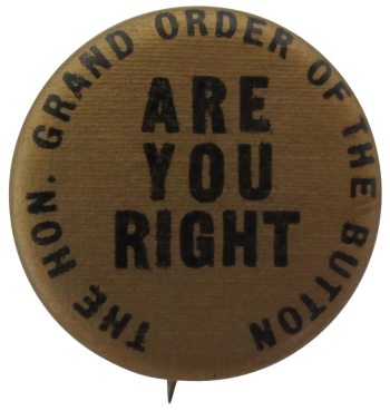 Grand Order of the Button Are You Right Self Referential Button Museum