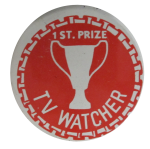 First Prize Tv Watcher, Humorous, Button Museum