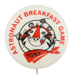 Astronaut Breakfast Game White Advertising Button Museum