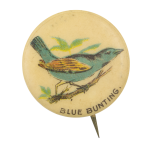 Blue Bunting Advertising Button Museum