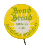 Bond Bread Advertising Button Museum