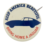 Bring Home A Jaguar Advertising Button Museum