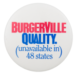 Burgerville Quality Advertising Button Museum