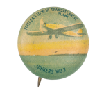 First East to West Transatlantic Plane Advertising Button Museum