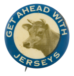 Get Ahead With Jerseys Advertising Button Museum