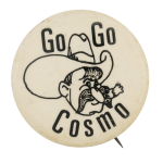 Go Go Cosmo Advertising Button Museum