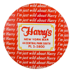 Harry's New York Bar Advertising Button Museum