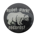 Hyde Park Records Advertising Button Museum