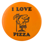 I Love Pizza Little Caesars Advertising Button Museum