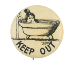 Keep Out Advertising Button Museum