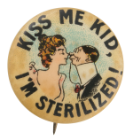 Kiss Me Kid Advertising Button Museum