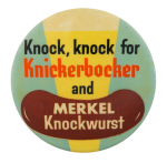 Knickerbocker and Merkel Knockwurst Advertising Button Museum