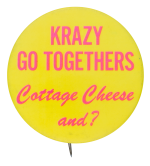 Krazy Go Togethers Advertising Button Museum