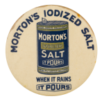 Morton's Iodized Salt Advertising Button Museum