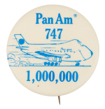 Pan Am 747 Advertising Button Museum