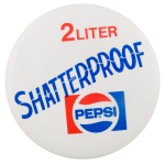 Pepsi Shatterproof Advertising Button Museum