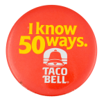 Taco Bell Advertising Button Museum