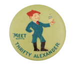 Thrifty Alexander Advertising Button Museum