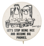 Herb Gardner Big Phonies Art Button Museum