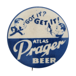 Atlas Prager Beer Beer Button Museum