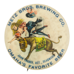 Metz Brothers Brewing Company Beer Button Museum