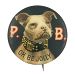 P.B. Oh Be Jolly Bulldog Beer Button Museum