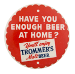 Trommer's Malt Beer Button Beer Button Museum