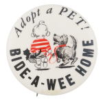 Adopt A Pet Cause Button Museum