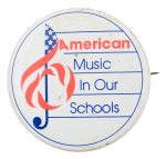 American Music In Our Schools Cause Button Museum
