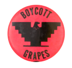 Boycott Grapes Pink Cause Button Museum