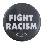 Fight Racism Cause Button Museum
