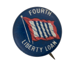 Fourth Liberty Loan Cause Button Museum