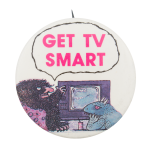 Get TV Smart Cause Button Museum