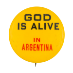 God is Alive in Argentina Cause Button Museum