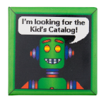Kids Catalog Robot Cause Button Museum