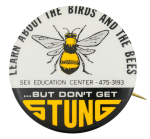 Learn About the Birds and the Bees Cause Button Museum