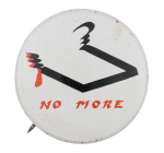 No More Cause Button Museum