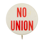 No Union Cause Button Museum