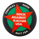 Rock Against Racism Central Park Events Button Museum