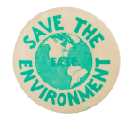 Save the Environment Cause Button Museum