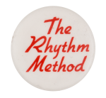 The Rhythm Method Cause Button Museum