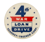 4th War Loan Drive Cause Button Museum
