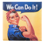 We Can Do It Cause Button Museum