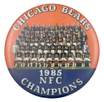 Chicago Bears 1985 NFC Champions Sports Button Museum