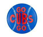 Go Cubs Go Chicago Button Museum