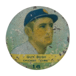 Guy Bush Chicago Cubs Chicago Button Museum