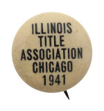 Illinois Title Association Chicago Button Museum