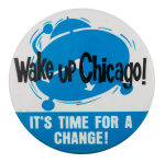 Wake Up Chicago! Chicago Button Museum