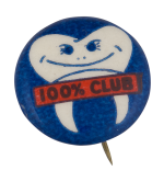 100 Percent Club Club Button Museum