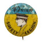 49th State Safety Legion Club button museum